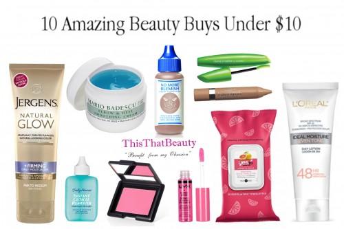 10 Amazing Beauty Buys Under $10